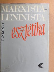 Aradi Nóra - Marxista-leninista esztétika [antikvár]