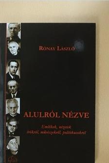 Rónay László - Alulról nézve [antikvár]