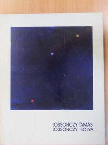 Marosi Ernő - Lossonczy Tamás, Lossonczy Ibolya [antikvár]