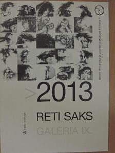 Uhl Gabriella - 2013 Reti Saks Galéria IX. [antikvár]