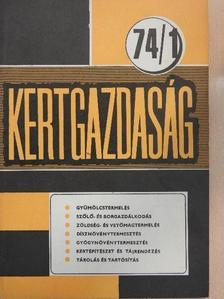 Bálint György - Kertgazdaság 1974/1. [antikvár]