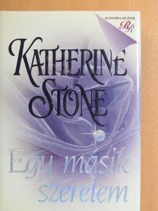 Katherine Stone - Egy másik szerelem [antikvár]