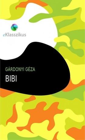 GÁRDONYI GÉZA - Bibi [eKönyv: epub, mobi]