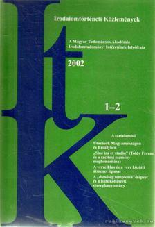 Szörényi László - Irodalomtörténeti Közlemények 2002. CVI. évfolyam 1-2. szám [antikvár]