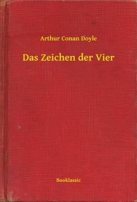 Arthur Conan Doyle - Das Zeichen der Vier [eKönyv: epub, mobi]