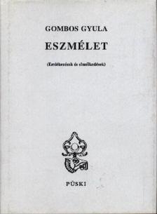 Gömbös Gyula - Eszmélet [antikvár]