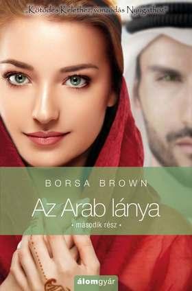 Borsa Brown - Az Arab lánya 2. (Arab 4.)