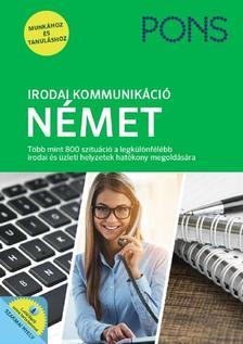 Joseff Wergen, Annette Wörner - PONS Irodai kommunikáció - Német