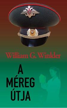 William G. Winkler - A méreg útja