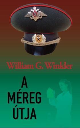 William G. Winkler - A méreg útja