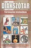 Andicsné Székely Éva - Történelmi kislexikon [antikvár]