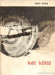 Bori Imre - Két költő [antikvár]
