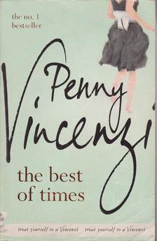 Penny Vincenzi - The Best of Times [antikvár]