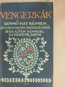 Góth Sándor - Vengerkák [antikvár]