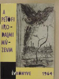 Balkányi Enikő - A Petőfi Irodalmi Múzeum évkönyve 1964 [antikvár]