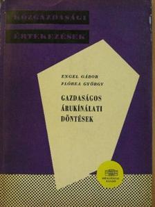 Engel Gábor - Gazdaságos árukínálati döntések [antikvár]