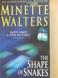 Minette Walters - The Shape of Snakes [antikvár]