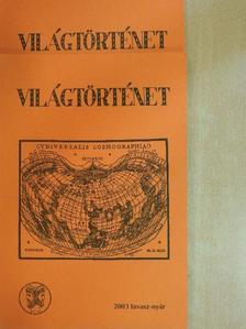 Ágoston Magdolna - Világtörténet 2003. tavasz-tél I-II. [antikvár]