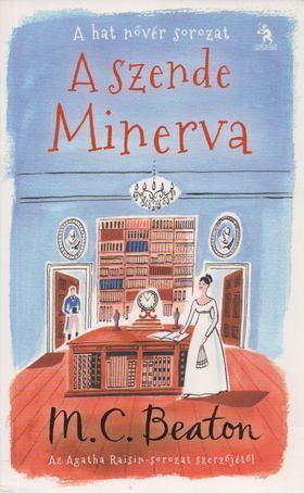 M. C. Beaton - A szende Minerva [antikvár]