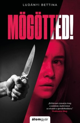 Ludányi Bettina - Mögötted! [eKönyv: epub, mobi]