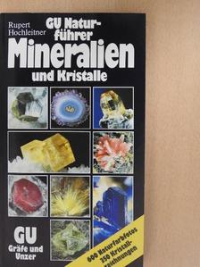 Rupert Hochleitner - Mineralien und Kristalle [antikvár]
