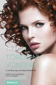 Anne L. Green - Törékeny vonzerő