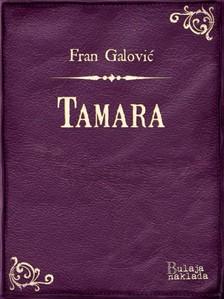 Galoviæ Fran - Tamara [eKönyv: epub, mobi]
