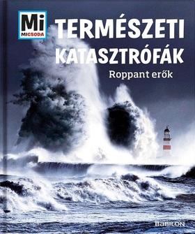 Manfred Baur - Természeti katasztrófák - Roppant erők
