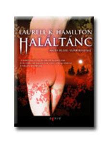 Laurell K Hamilton - HALÁLTÁNC - ANITA BLAKE VÁMPÍRVADÁSZ 13.