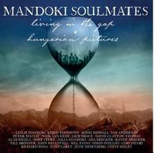 ManDoki Soulmates - Hungarian Pictures /Living in the Gap 2CD