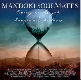 ManDoki Soulmates - Hungarian Pictures /Living in the Gap 2CD