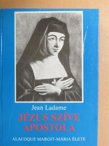 Jean Ladame - Jézus szíve apostola [antikvár]