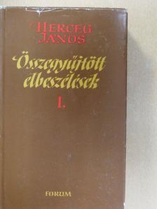 Herceg János - Összegyűjtött elbeszélések I. [antikvár]