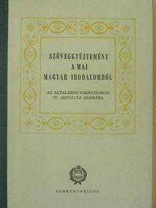 Barta Lajos - Szöveggyűjtemény a mai magyar irodalomból [antikvár]