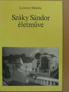 Losonci Miklós - Száky Sándor életműve [antikvár]