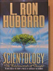 L. Ron Hubbard - Scientology - The Fundamentals of Thought [antikvár]