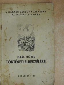 Gaál Mózes - Egy magyar testőr-ifju [antikvár]