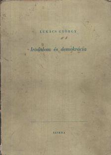 Lukács György - Irodalom és demokrácia [antikvár]