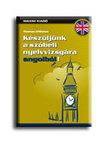 WILLIAMS, THOMAS - Készüljünk a szóbeli nyelvvizsgára angolból - CD-vel