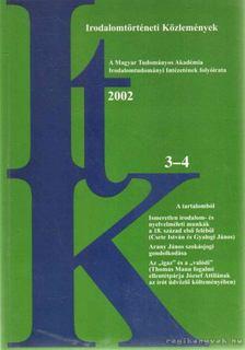 Szörényi László - Irodalomtörténeti Közlemények 2002 CVI. évfolyam 3-4. szám [antikvár]