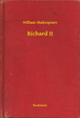 William Shakespeare - Richard II [eKönyv: epub, mobi]