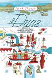 Nick Thorpe - A Duna - Utazás a Fekete-tengertõl a Fekete-erdõig