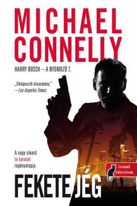 Michael Connellly - Fekete jég (Harry Bosch 2.)