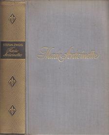 Stefan Zweig - Marie Antoinette [antikvár]
