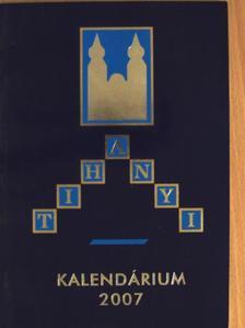 Andrássy Péter - Tihanyi Kalendárium 2007 [antikvár]