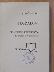 Szabó Tamás - Irodalom  [antikvár]