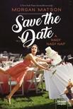 Morgan Matson - Save the Date - A nagy nagy nap [eKönyv: epub, mobi]