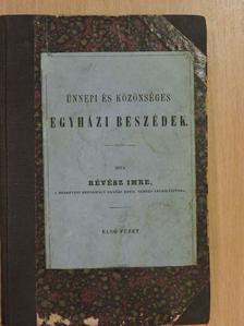 Révész Imre - Ünnepi és közönséges egyházi beszédek I., III. [antikvár]