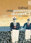 TOLNAI OTTÓ - Szeméremékszerek 2. [eKönyv: epub, mobi]
