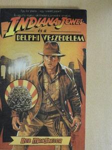 Rob MacGregor - Indiana Jones és a delphi veszedelem [antikvár]